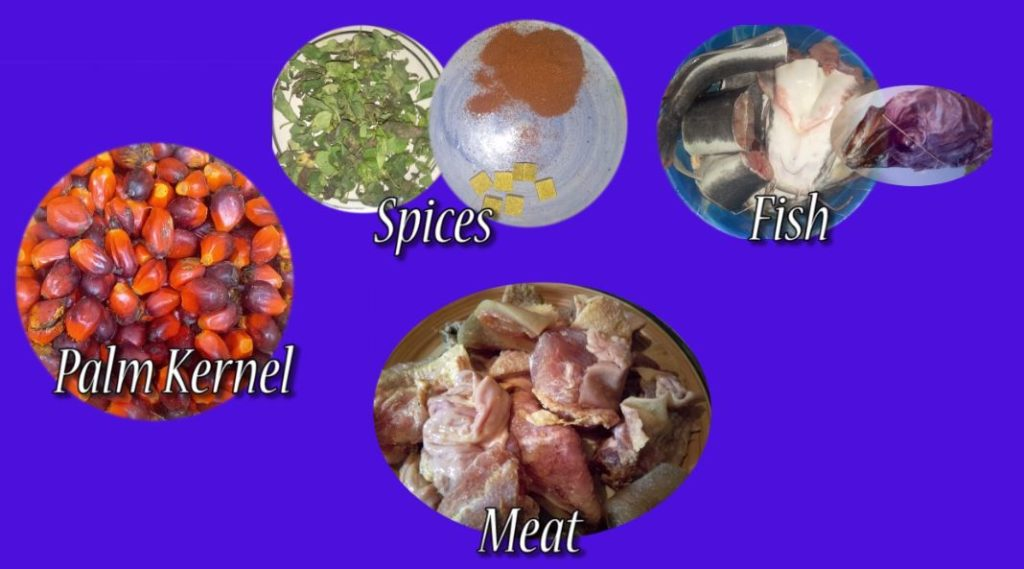 Ingredients required to cook palm kernel soup (banga soup)